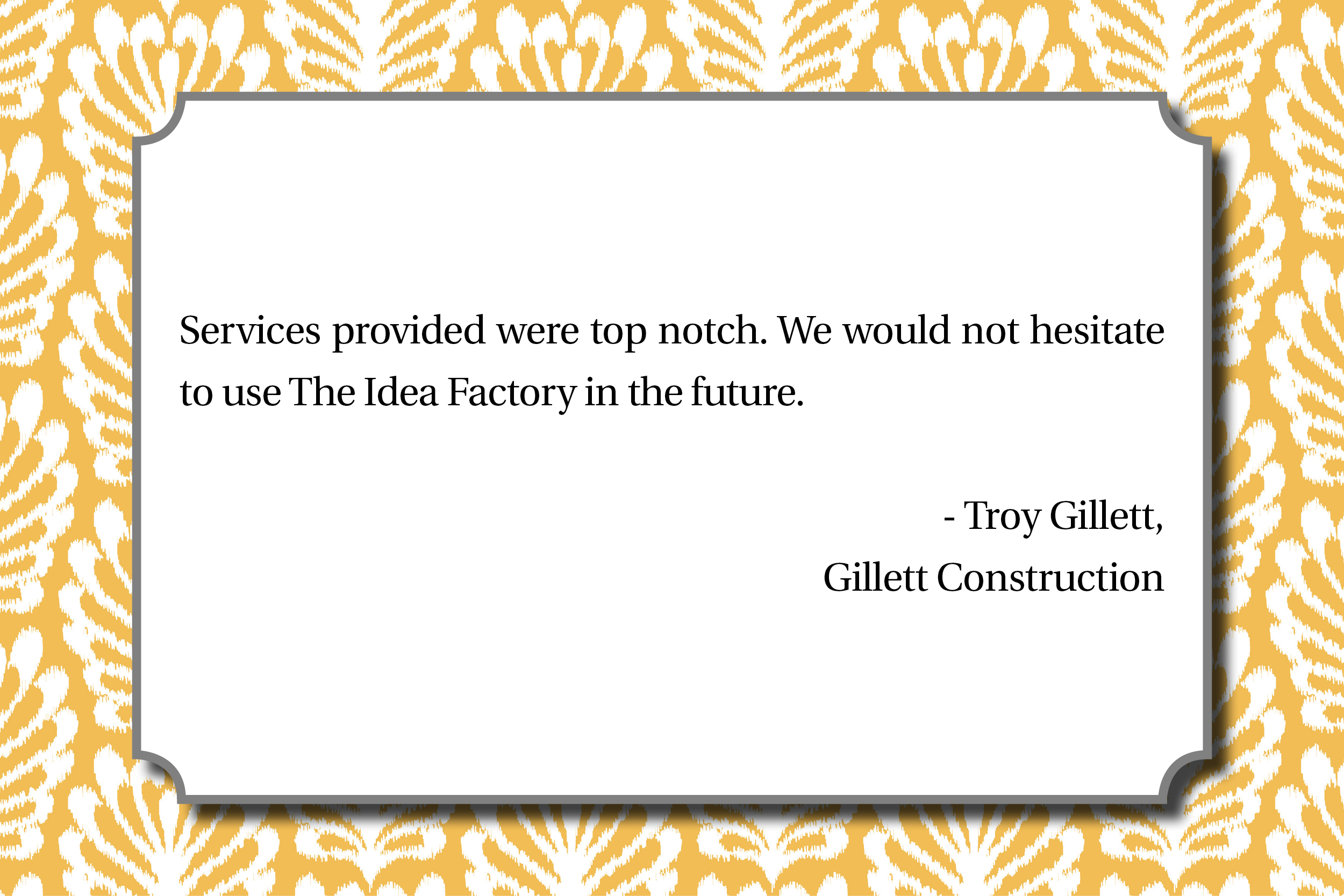 Love notes Gillett Construction - Troy Gillett